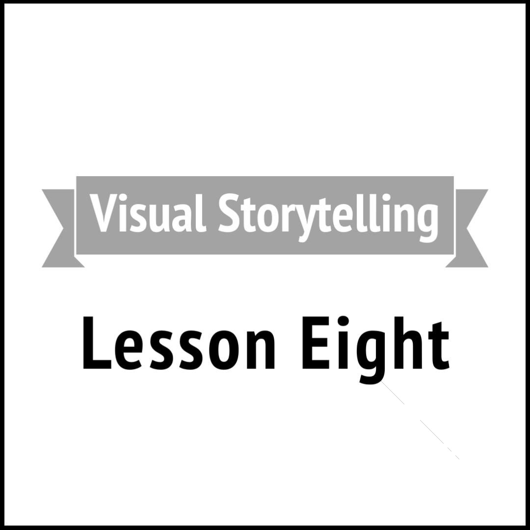 Visual Storytelling 8
