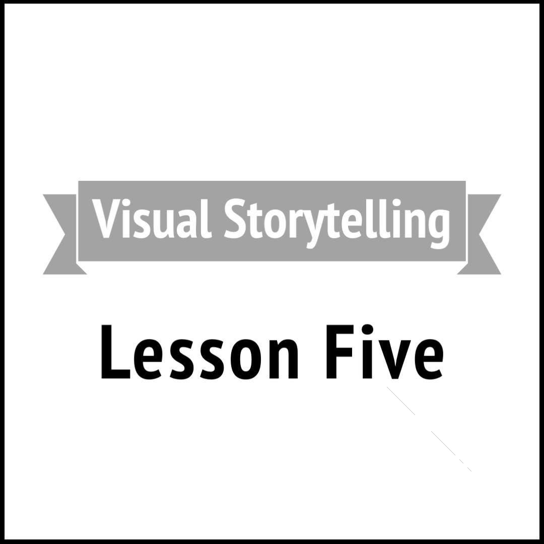 Visual Storytelling 5