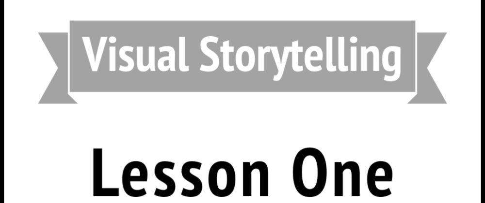 Visual Storytelling 1