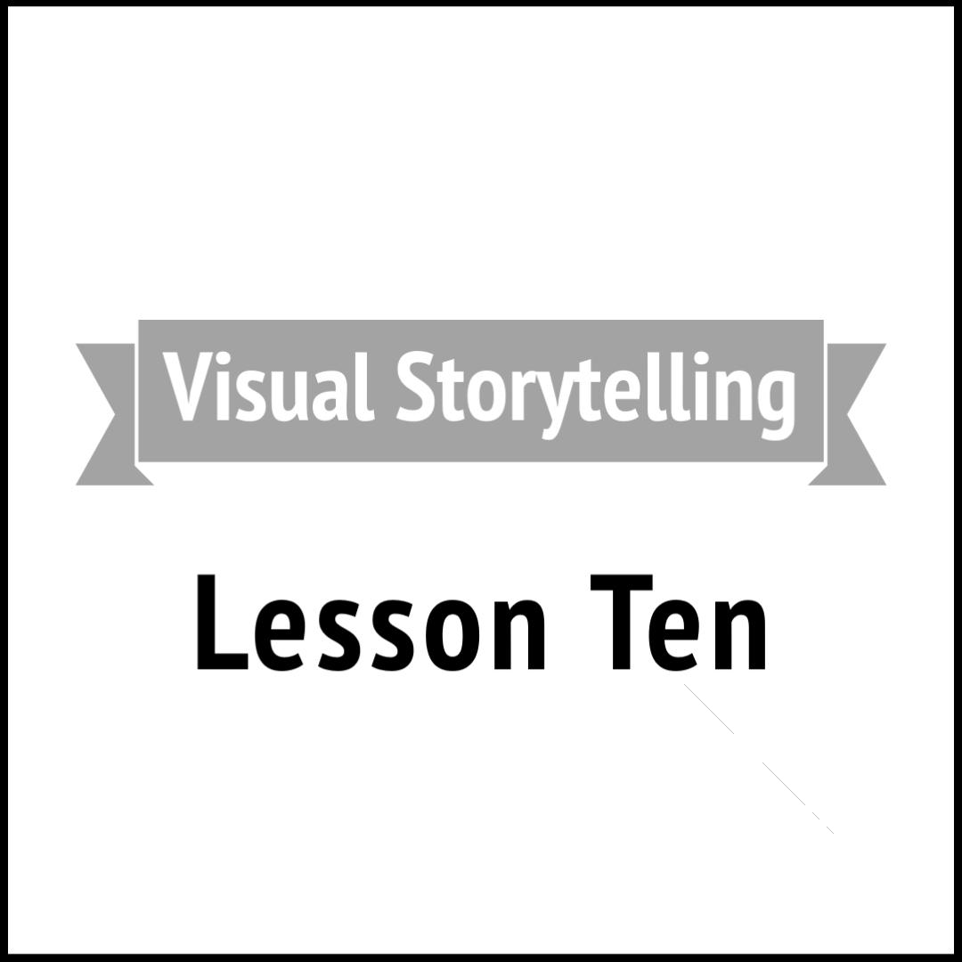 Visual Storytelling 10