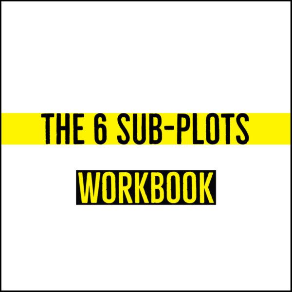 The 6 Sub-Plots - Workbook