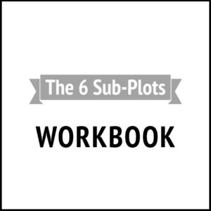 The 6 Sub-Plots – Workbook