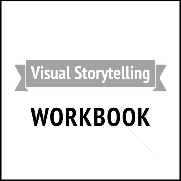 Visual Storytelling Screenwriting Workbook