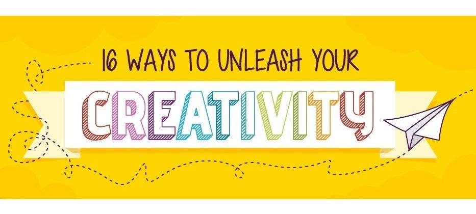 16 Easy Ways to Unleash Your Creativity