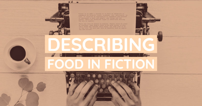 Describing Food In Fiction