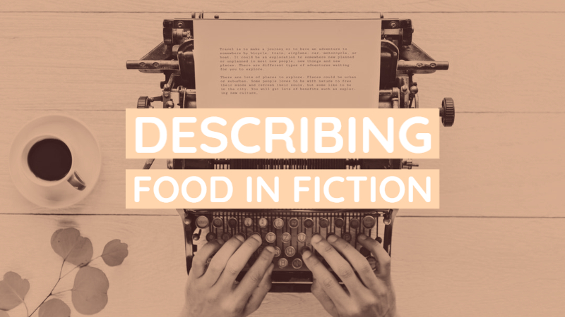 Describing Food In Fiction