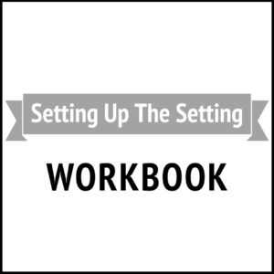 The Setting Workbook