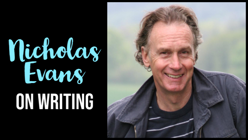 Nicholas Evans On Why Writing Is Like Going On A Hike