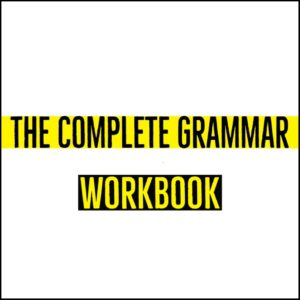 The Complete Grammar Workbook