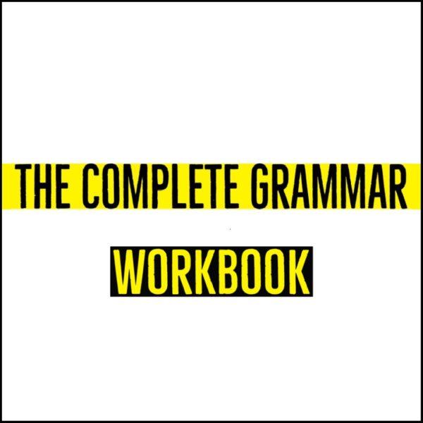 The Complete Grammar Workbook