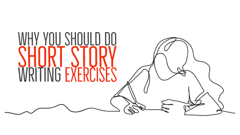 Why You Should Do Short Story Writing Exercises