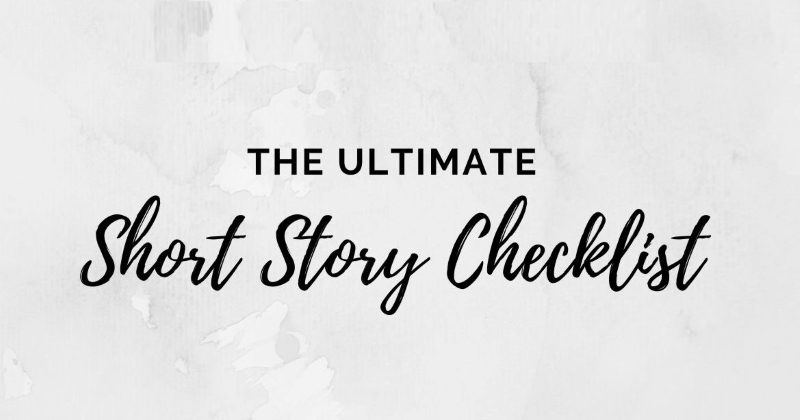 Why You Need A Short Story Checklist