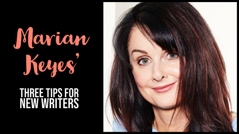 Marian Keyes' 3 Tips For New Writers