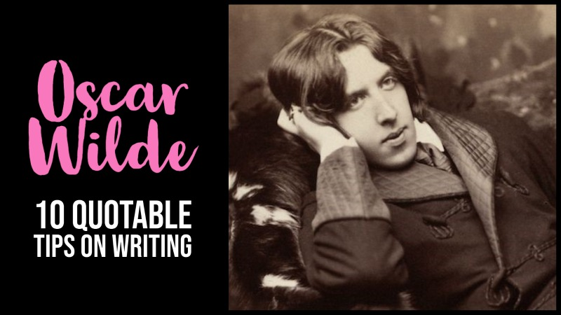 10 Quotable Tips From Oscar Wilde On Writing