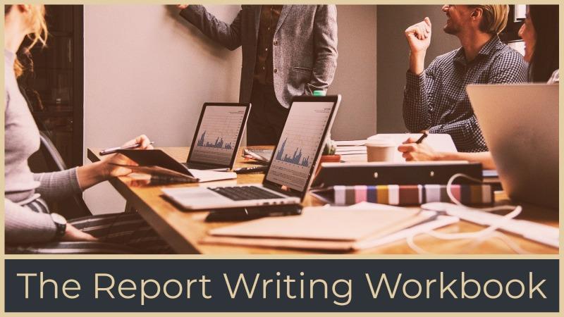 The Report Writing Workbook