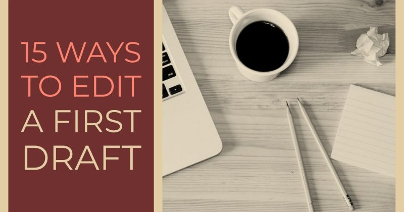 15 Ways To Edit A First Draft