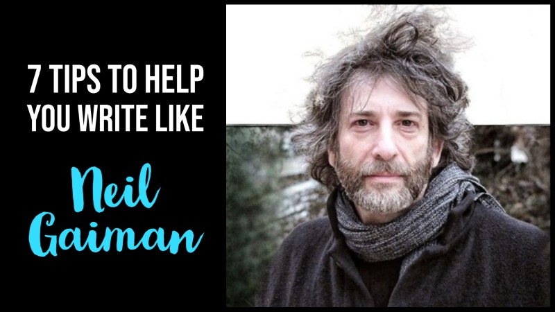 7 Tips To Help You Write Like Neil Gaiman