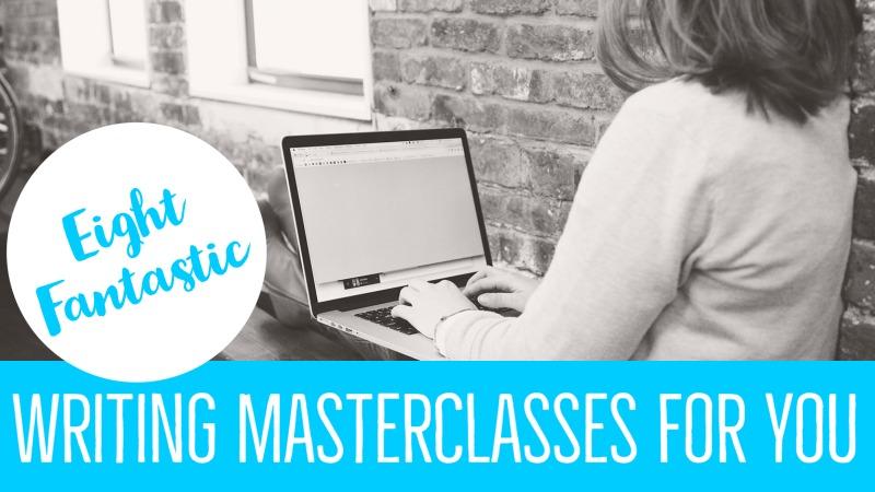 8 Fantastic Writing Masterclasses For You