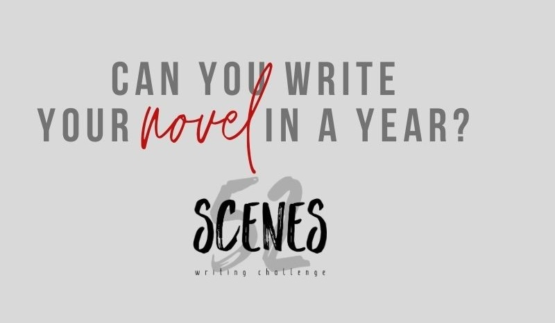 Can You Write 52 Scenes In 52 Weeks?
