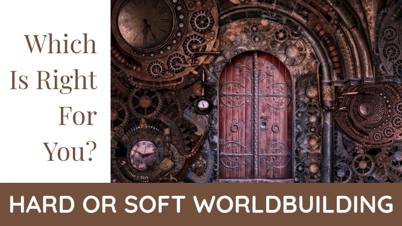 Hard Or Soft Worldbuilding: Which Is Right For You?