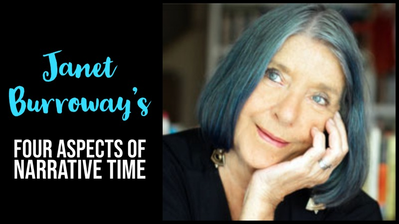 Janet Burroway's 4 Aspects Of Narrative Time