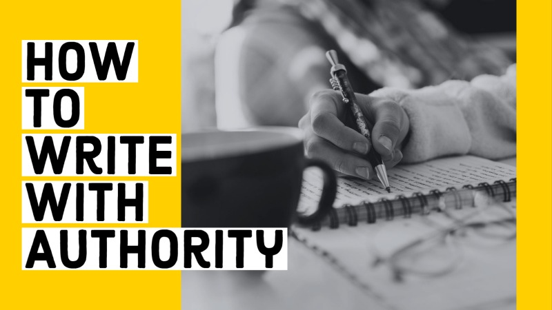 How To Write With Authority