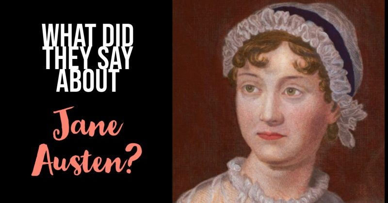 What Did They Say About Jane Austen?