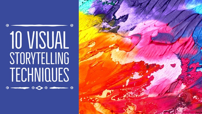 10 Powerful Visual Storytelling Techniques for Writers