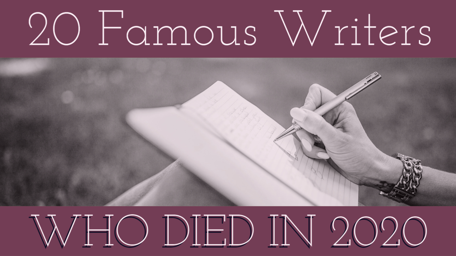 20 Famous Writers Who Died In 2020