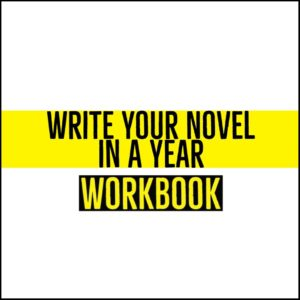 Write Your Novel In A Year