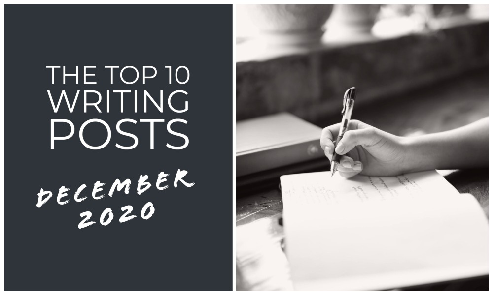 The Top 10 Writing Posts From December 2020