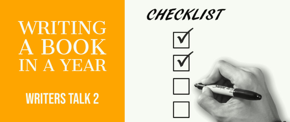 Writers Talk 2: Writing A Book In A Year