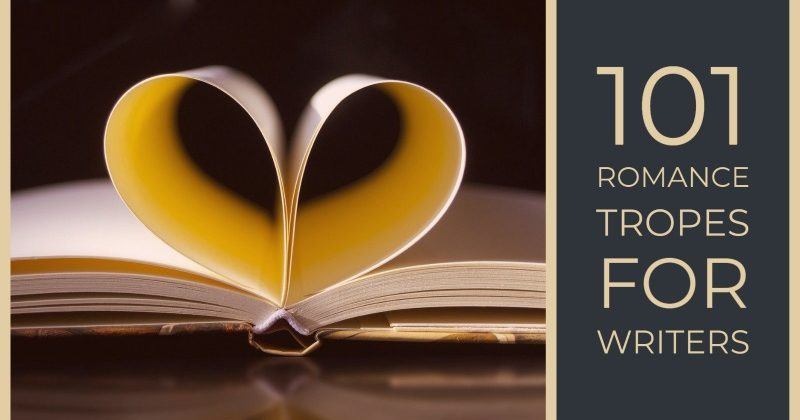 101 Romance Tropes For Writers