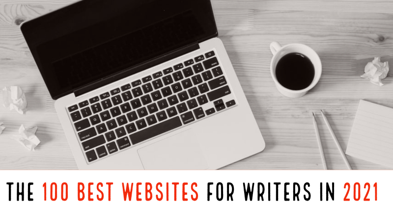 Writers Write Is One Of The 100 Best Websites For Writers In 2021