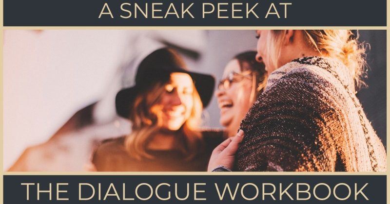 A Sneak Peek At The Dialogue Workbook