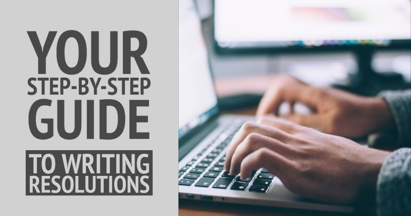 A Step-By-Step Guide To Help You Format Writing Resolutions