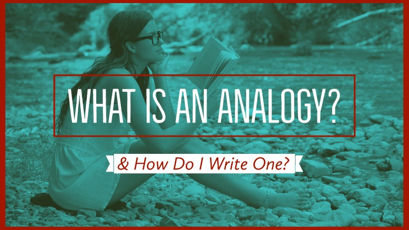 What Is An Analogy & How Do I Write One?