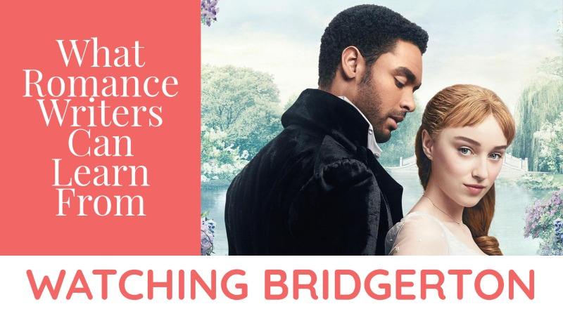 What Romance Writers Can Learn From Watching Bridgerton