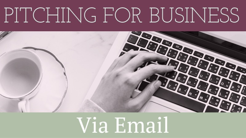 6 Secrets To Pitching For Business Via Email