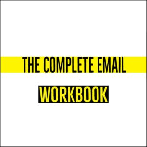 The Complete Email Workbook