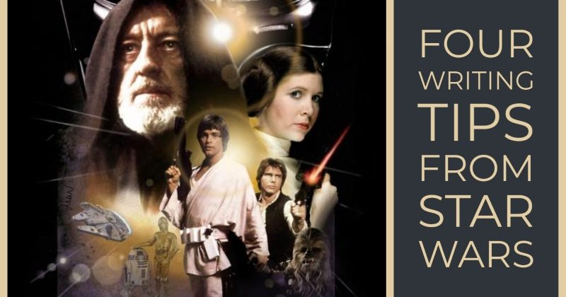 4 Things Writers Can Learn From Star Wars