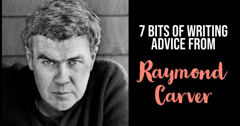 7 Bits Of Writing Advice From Raymond Carver