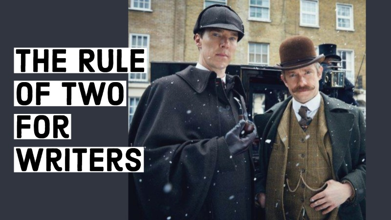 Characters & The Rule Of Two For Writers