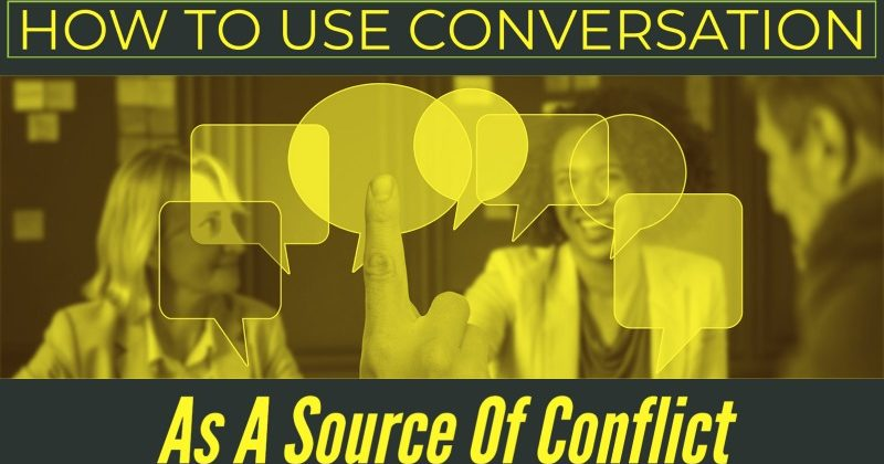 How To Use Conversation As A Source Of Conflict In Fiction