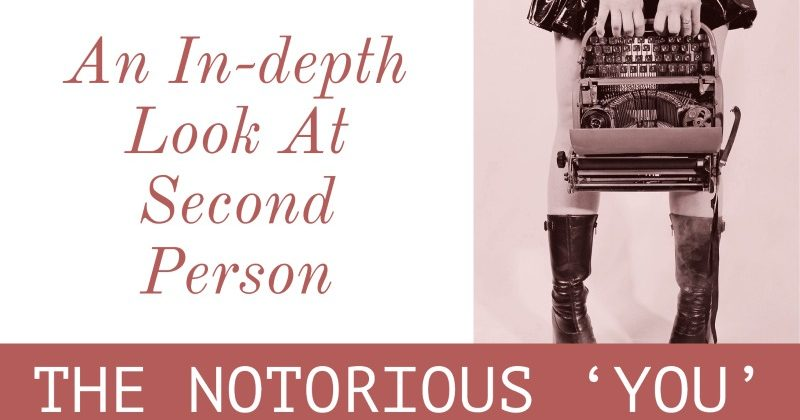 The Notorious 'You': An In-depth Look At Second Person