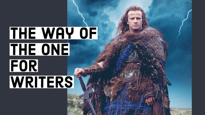 The Way Of The One – For Writers