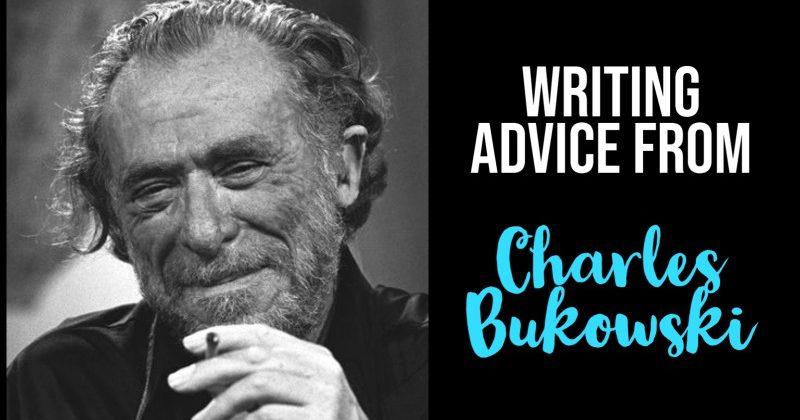 6 Bits Of Writing Advice From Charles Bukowski