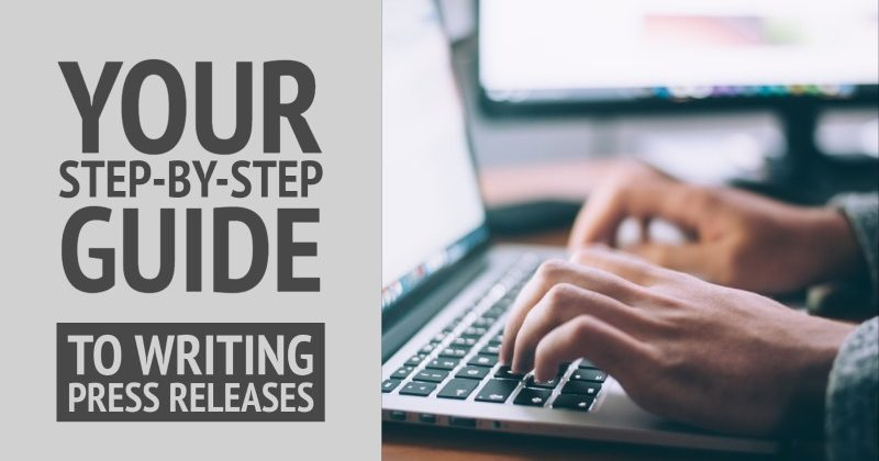 A Step-By-Step Guide To Help You Write Press Releases