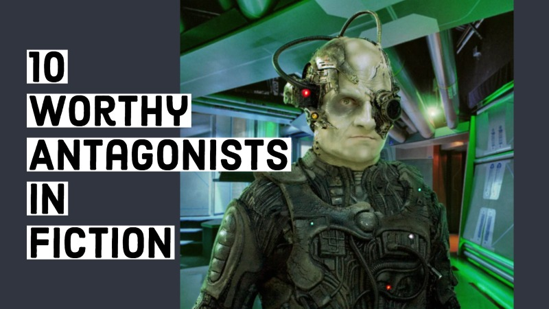10 Worthy Antagonists In Fiction