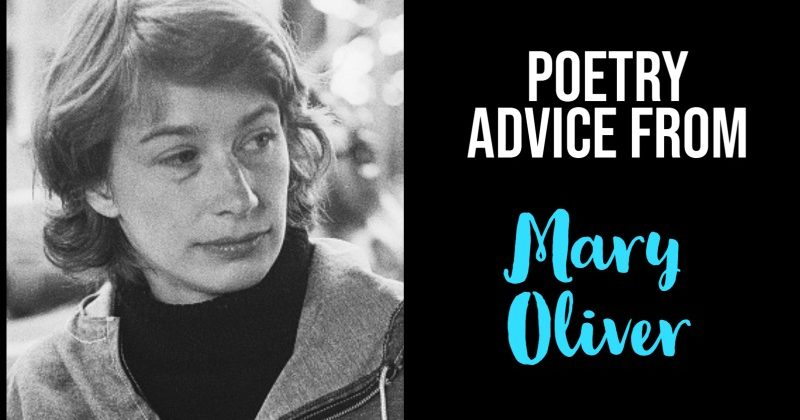 7 Bits Of Poetry Advice From Mary Oliver
